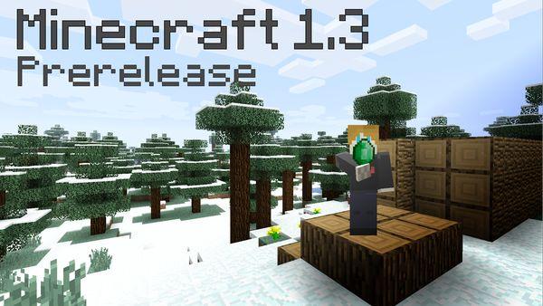Minecraft 1.3 Prerelease